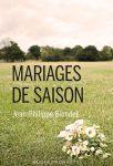 Mariages de saison (Buchet Chastel)