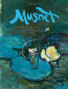 Couverture de La Souris de Monet - Kickliy Musnet (Editions Dargaud)