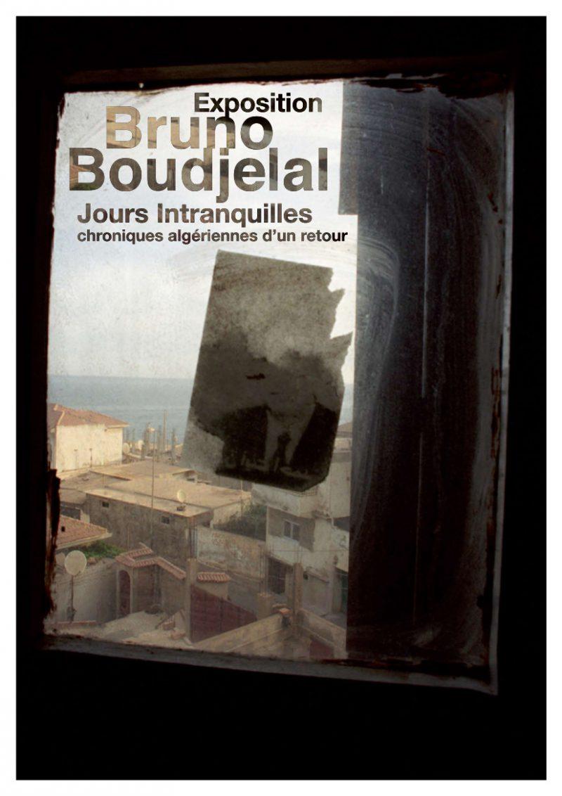Affiche de Bruno Boudjelal - Jours Intranquilles