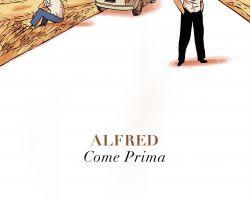 Come prima - Alfred
